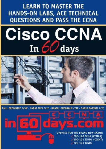 Cisco CCNA in 60 Days by Paul Browning
