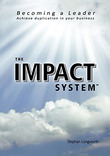The Impact System By Stephan Longworth