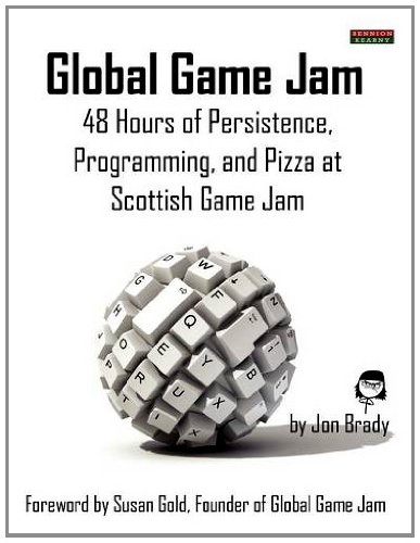 Global Game Jam: 48 Hours of Persistence, Programming, and Pizza at Scottish Game Jam By Jon Brady