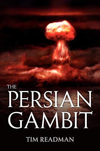 The Persian Gambit By Tim Readman