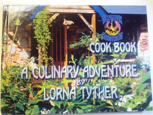 The Phoenix Cookbook By Lorna Jane Tyther