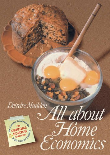 All About Home Economics By Deirdre Madden