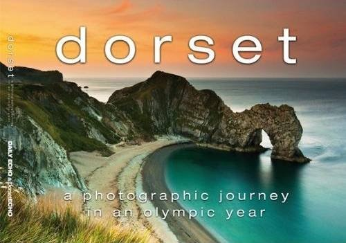 Dorset: A Photographic Journey in an Olympic Year