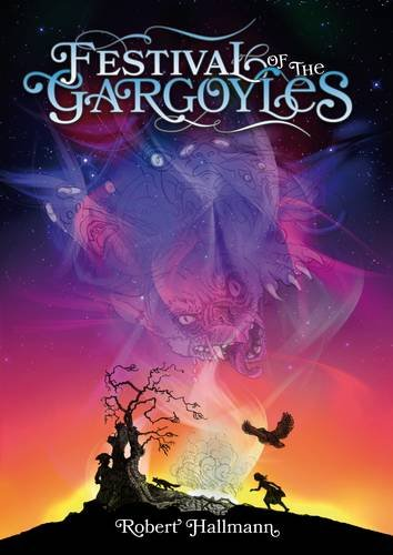 Festival of the Gargoyles By Robert Hallmann