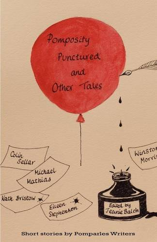 Pomposity Punctured and Other Tales By Kath Bristow