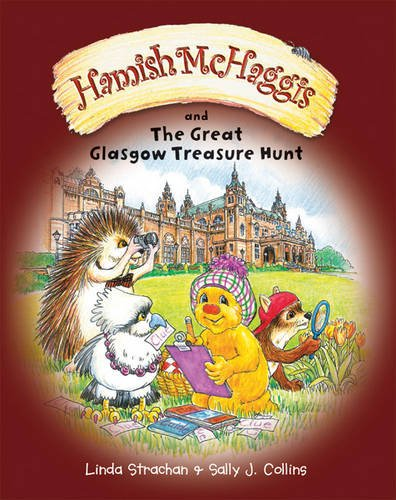 Hamish McHaggis and the Great Glasgow Treasure Hunt By Linda Strachan
