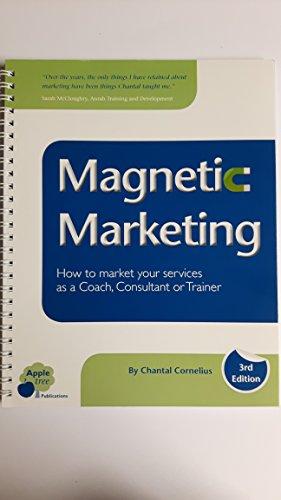 Magnetic Marketing By Chantal Cornelius