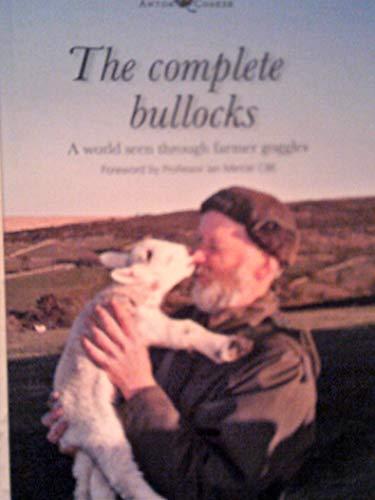 The Complete Bullocks By Anton Coaker