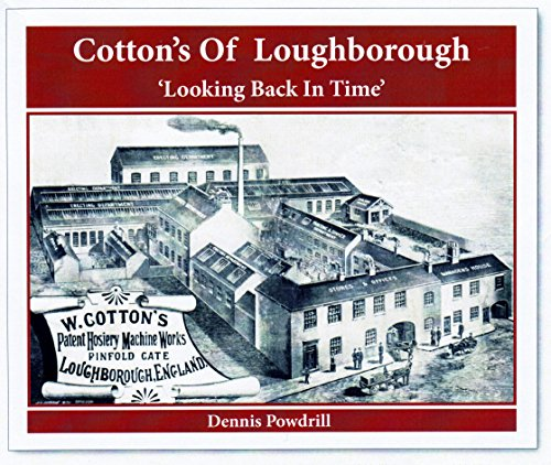 Cotton's of Loughborough By Dennis Powdrill