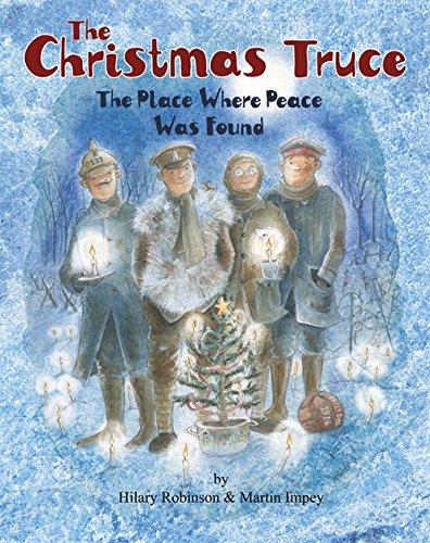 The Christmas Truce By Hilary Robinson