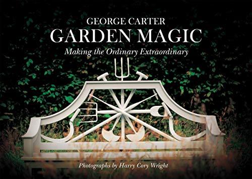 Garden Magic By George Carter