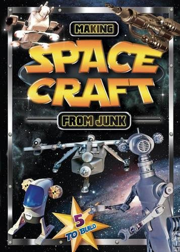 Making Space Craft From Junk By Junkcraft