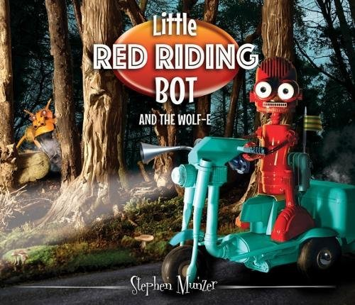 Little Red Riding Bot By Stephen Munzer