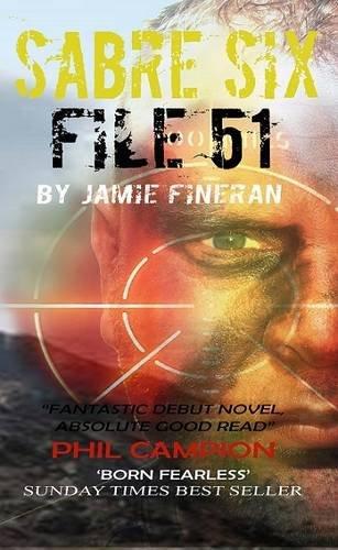 Sabre Six : File 51 By Jamie Fineran