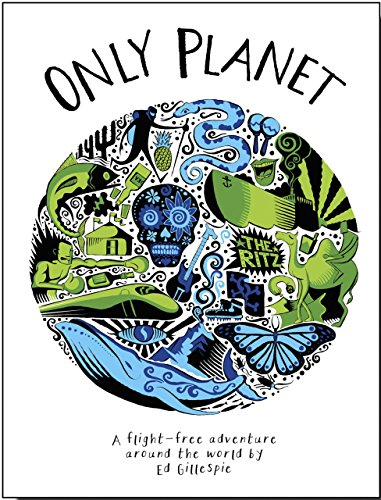 Only Planet By Ed Gillespie