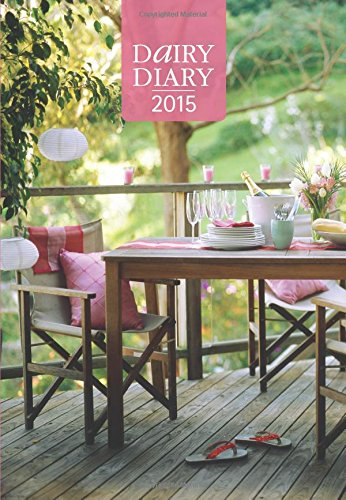 Dairy Diary 2015: A5 Week-to-View Home & Kitchen Diary by Emily Davenport