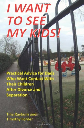 I Want to See My Kids! By Tina Rayburn