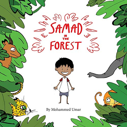 Samad in the Forest By Mohammed Umar
