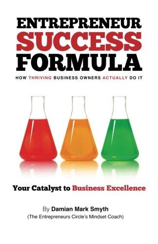 Entrepreneur Success Formula By MR Damian Mark Smyth