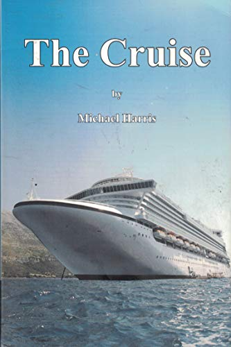 The-Cruise-by-Harris-Michael-Book-The-Cheap-Fast-Free-Post