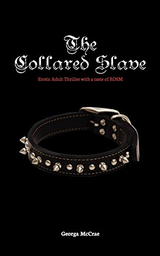 The Collared Slave By Georga McCrae