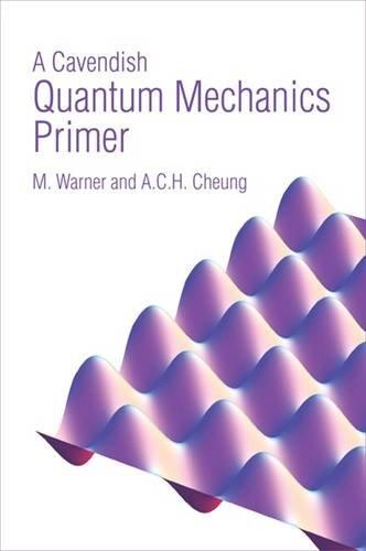 A Cavendish Quantum Mechanics Primer By Mark Warner