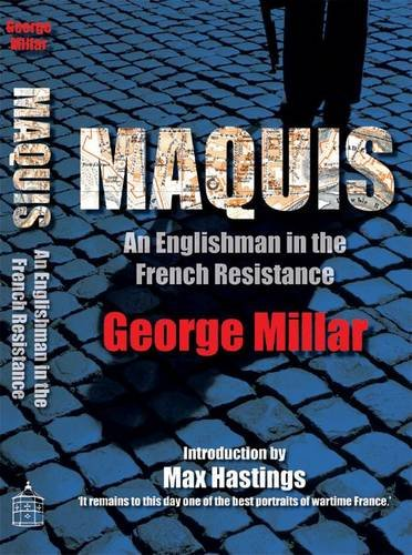 Maquis By George Millar