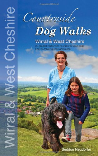 Countryside dog walks - Wirral & West Cheshire By Gilly Seddon