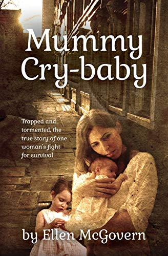Mummy Cry-baby By McGovern Ellen