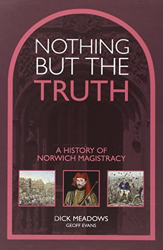 Nothing But the Truth By Dick Evans Geoff Meadows