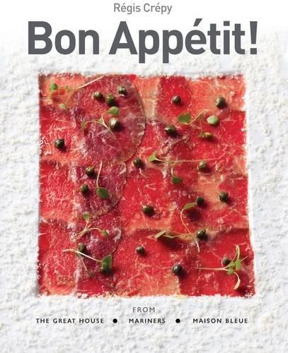 Bon Appetit! By Regis Crepy