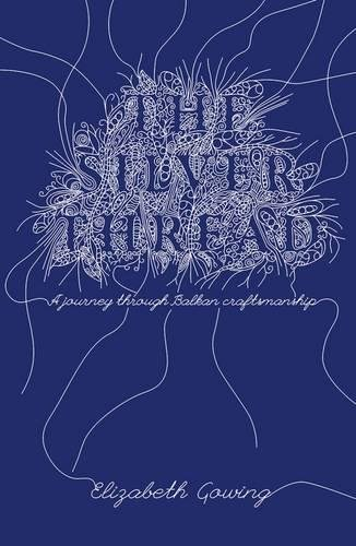 The Silver Thread By Elizabeth Gowing