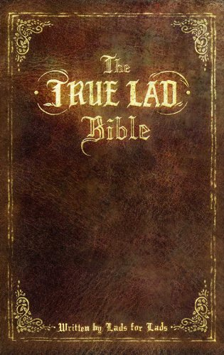 The True Lad Bible By True Lad