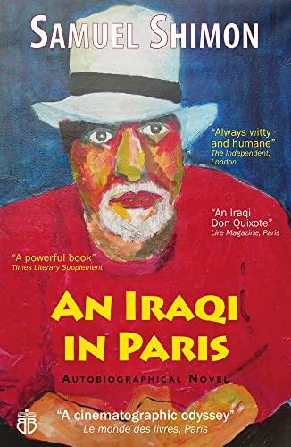 An Iraqi in Paris By Samuel Shimon