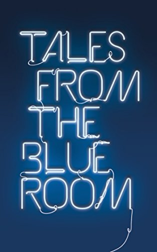 Tales from the Blue Room By Peter Bunzl