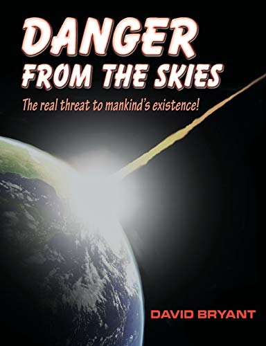 Danger from the skies By David Bryant