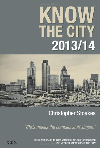 Know the City 2013/14 by Christopher Frank Stoakes