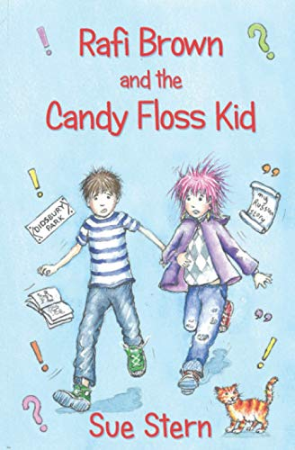 Rafi Brown and the Candy Floss Kid By Sue Stern
