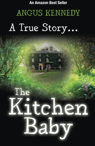 The Kitchen Baby By Angus Kennedy