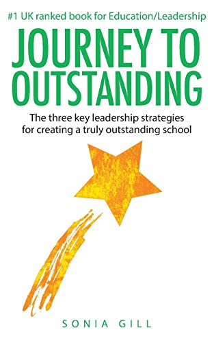 Journey To Outstanding By Sonia Gill