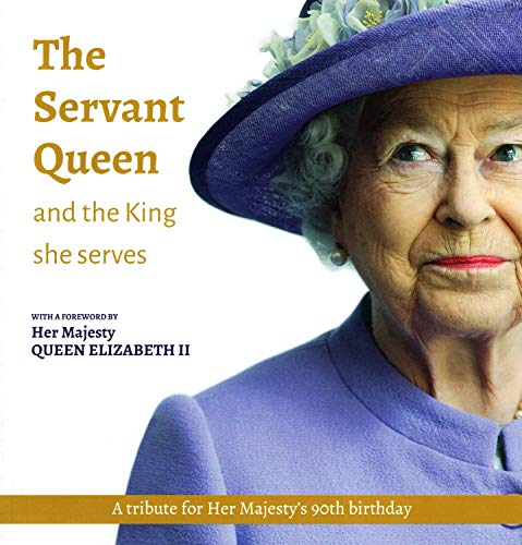 The Servant Queen and the King She Serves by Mark Greene