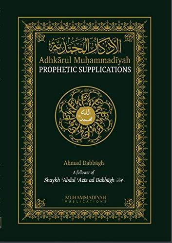 Adhkarul Muhammadiyah By Ahmad Dabbagh