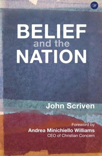 Belief and the Nation by Scriven, John Book The Cheap Fast Free Post