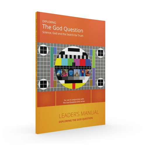 Exploring the God Question - Leader's Manual By Iain Morris