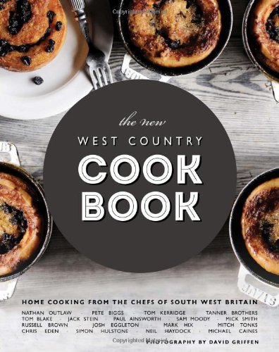 The New West Country Cook Book By David Griffen