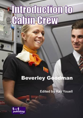 Introduction to Cabin Crew By Beverley Goodman