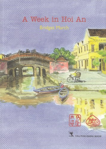 A Week in Hoi An By Bridget A.M. March