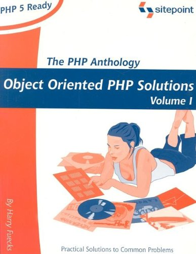The PHP Anthology By Harry Feucks