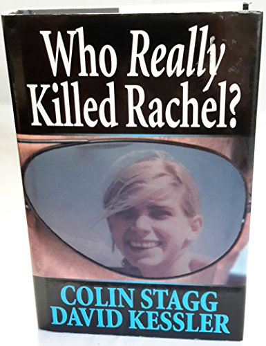 Who Really Killed Rachel? By Colin Stagg