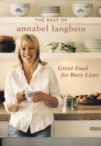 The Best of Annabel Langbein By Annabel Langbein